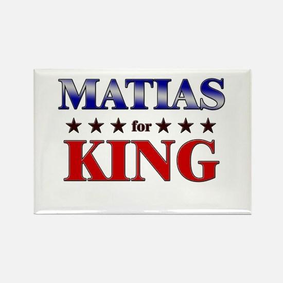 MATIAS for king Rectangle Magnet