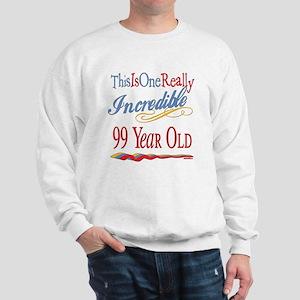 Incredible At 99 Sweatshirt