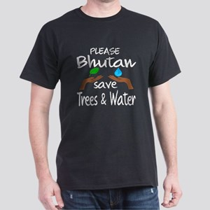 Please Bhutan Save Trees & Water Dark T-Shirt