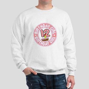 Birthday Girl #12 Sweatshirt