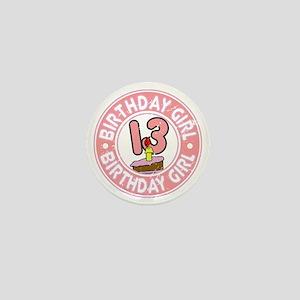 Birthday Girl #13 Mini Button