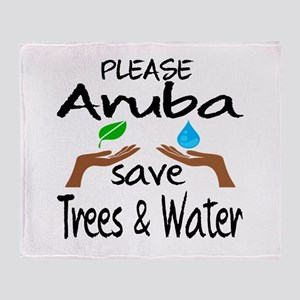 Please Aruba Save Trees & Water Throw Blanket