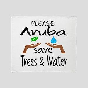 Please Aruba Save Trees & Water Throw Blanket