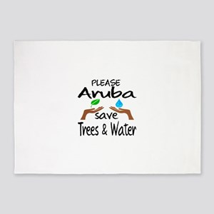 Please Aruba Save Trees & Water 5'x7'Area Rug