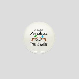 Please Aruba Save Trees & Water Mini Button