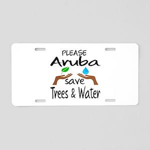 Please Aruba Save Trees & W Aluminum License Plate