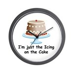 Im Just The Icing On The Cake Wall Clock
