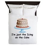 im just the icing on the cake Queen Duvet