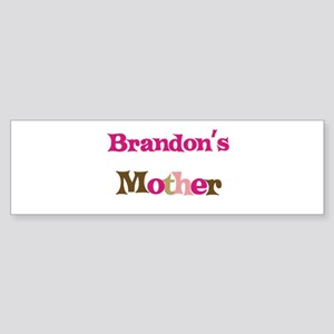 Brandon's Mother Bumper Sticker