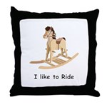 Rocking_horse I Like To Ride Throw Pillow