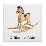 Rocking_horse I Like To Ride Tile Coaster