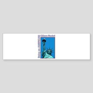 Being an American Citizen Rocks! Bumper Sticker