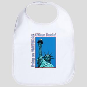 Being an American Citizen Rocks! Bib