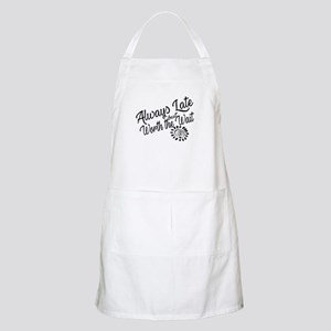 Late Worth the Wait Light Apron