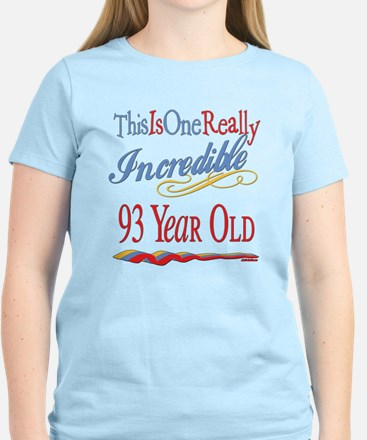 Incredible At 93 Women's Light T-Shirt