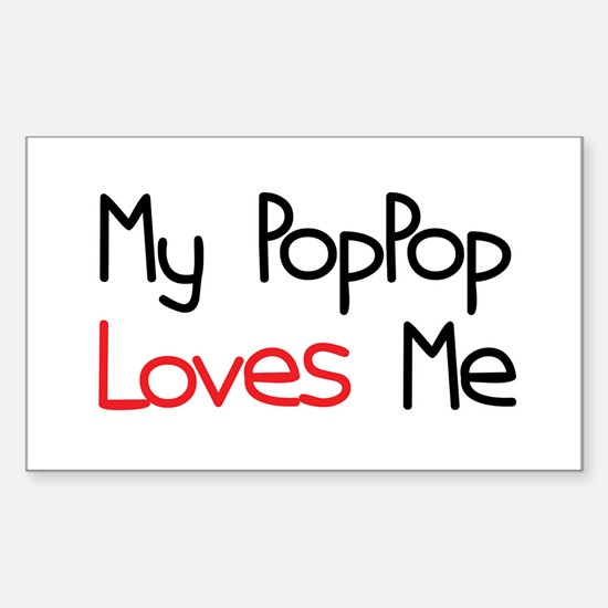 My PopPop Loves Me Rectangle Decal