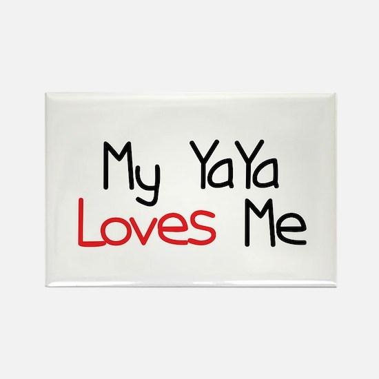 My YaYa Loves Me Rectangle Magnet