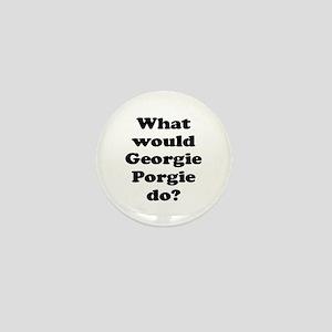 Georgie Porgie Mini Button