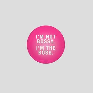I'm Not Bossy Mini Button