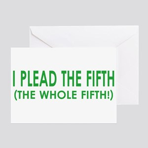 I Plead the Fifth Greeting Card