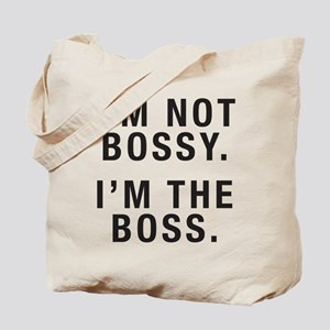 I'm Not Bossy Tote Bag