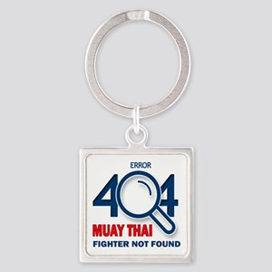 Error 404 Muay Thai Fighter Not Fo Square Keychain