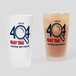 Error 404 Muay Thai Fighter Not Fou Drinking Glass