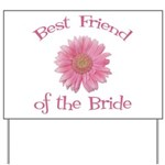 Daisy Bride's Best Friend Yard Sign