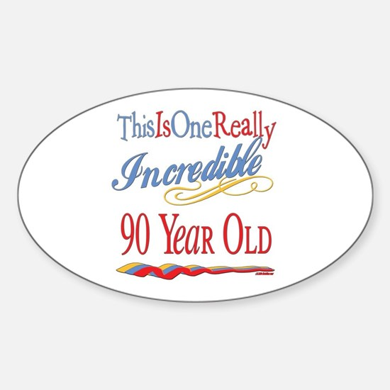 Incredible At 90 Oval Decal