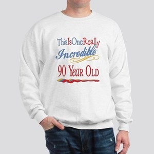 Incredible At 90 Sweatshirt