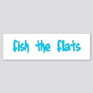 fish the flats Bumper Sticker