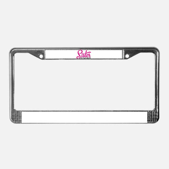Sister of the bride License Plate Frame