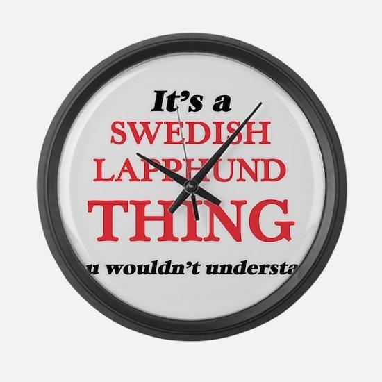 It's a Swedish Lapphund thing Large Wall Clock