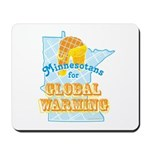 Minnesotans for Global Warming Mousepad