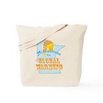 Minnesotans for Global Warming Tote Bag