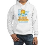 Minnesotans for Global Warming Hooded Sweatshirt