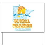 Minnesotans for Global Warming Yard Sign
