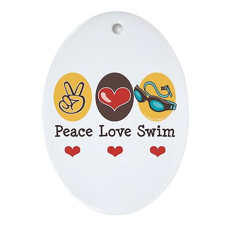 Peace Love Swim Swimmer Oval Ornament