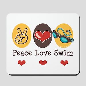 Peace Love Swim Swimmer Mousepad