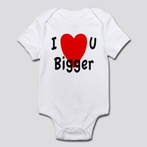 I love you bigger Infant Bodysuit