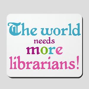 More Librarians Mousepad