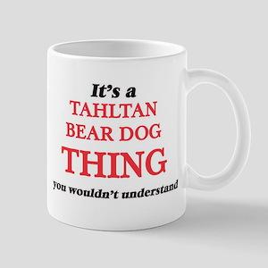 It's a Tahltan Bear Dog thing, you wouldn Mugs