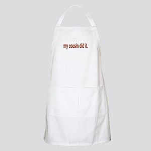 my cousin did it BBQ Apron