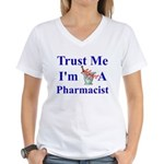 Trust Me...Pharmacist Women's V-Neck T-Shirt
