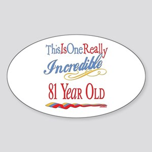Incredible At 81 Oval Sticker
