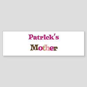 Patrick's Mother Bumper Sticker