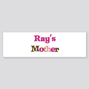 Ray's Mother Bumper Sticker