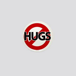 Hugs Not Allowed Mini Button