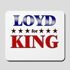 LOYD for king Mousepad