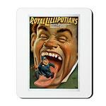 Royal Lilliputians Mousepad